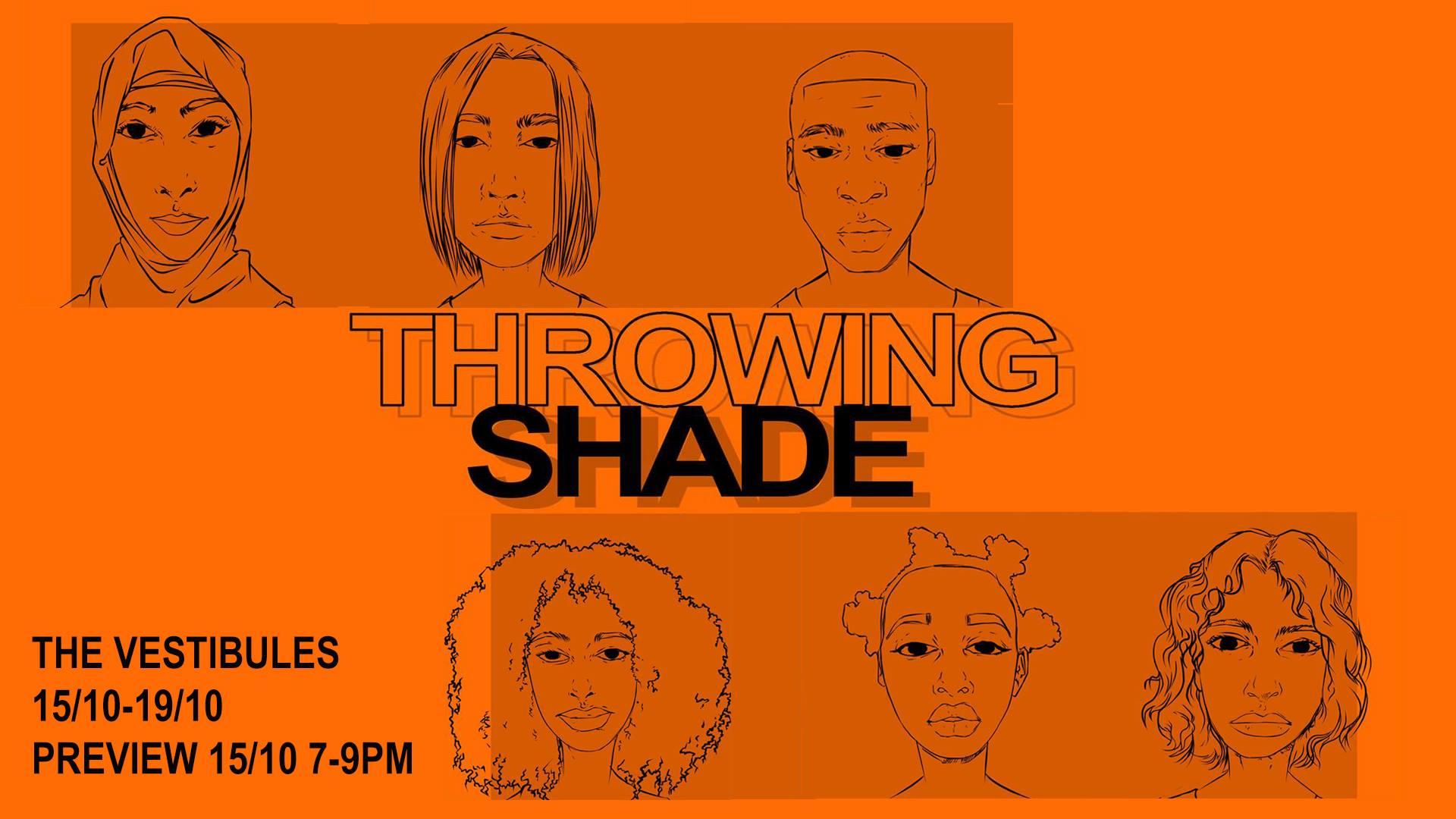 THROWING SHADE // RISING ARTS